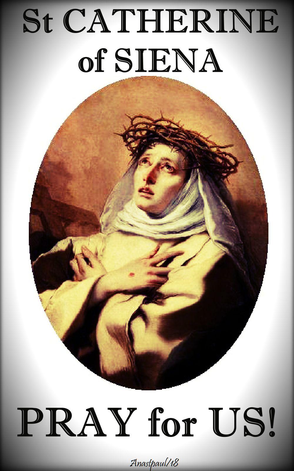 st catherine of siena pray for us - 29 april 2018