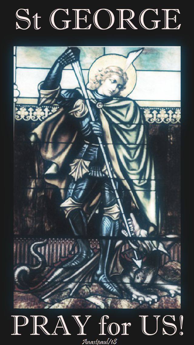 st george - pray for us - 23 april 2018
