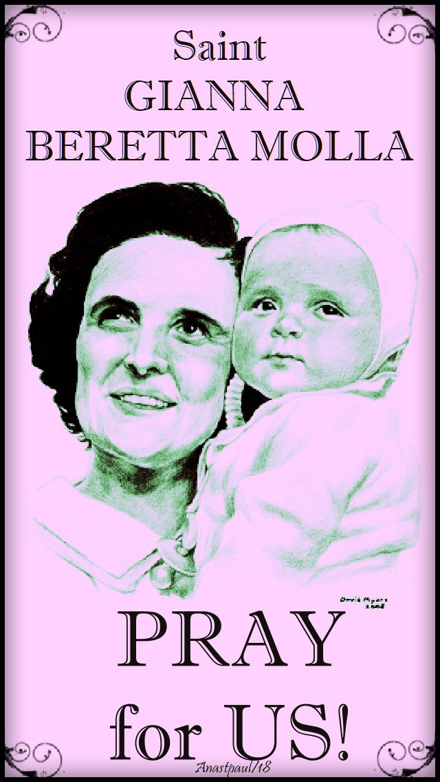 st gianna molla - pray for us us - 28 april 2018