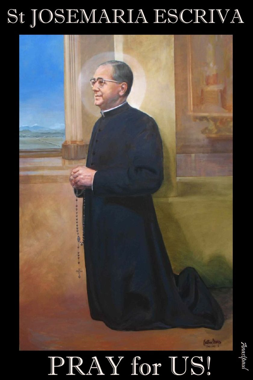 st josemaria - pray for us