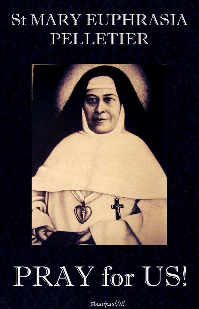 st mary euphrasia pelletier - pray for us - no 2 - 24 april 2018