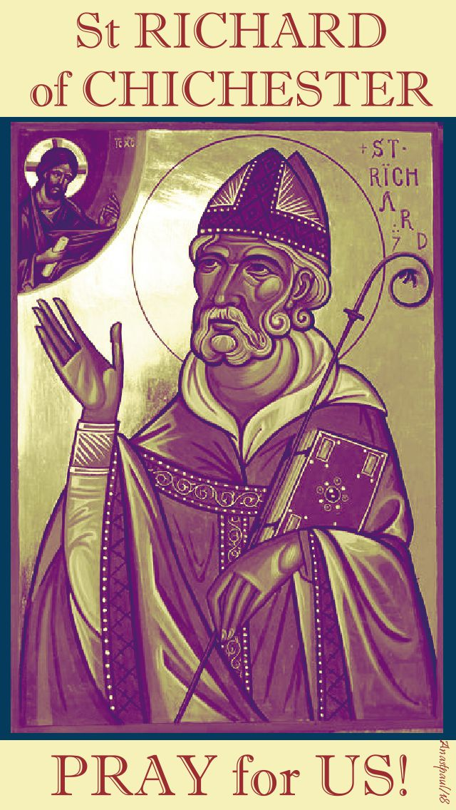 st richard of chichester pray for us - 3 april 2018
