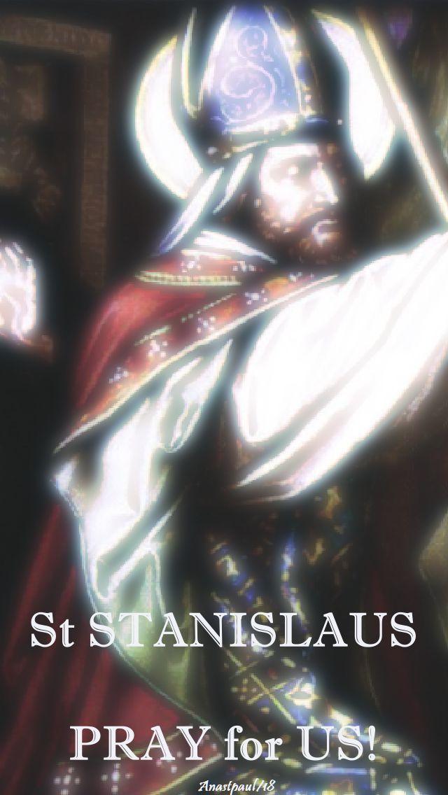 st sdtanislaus - pray for us - 11 april 2018