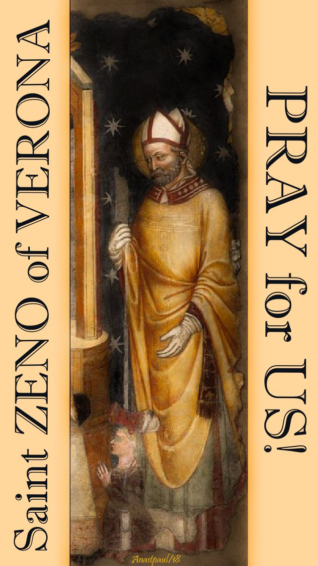 st zeno of verona pray for us 12 april 2018