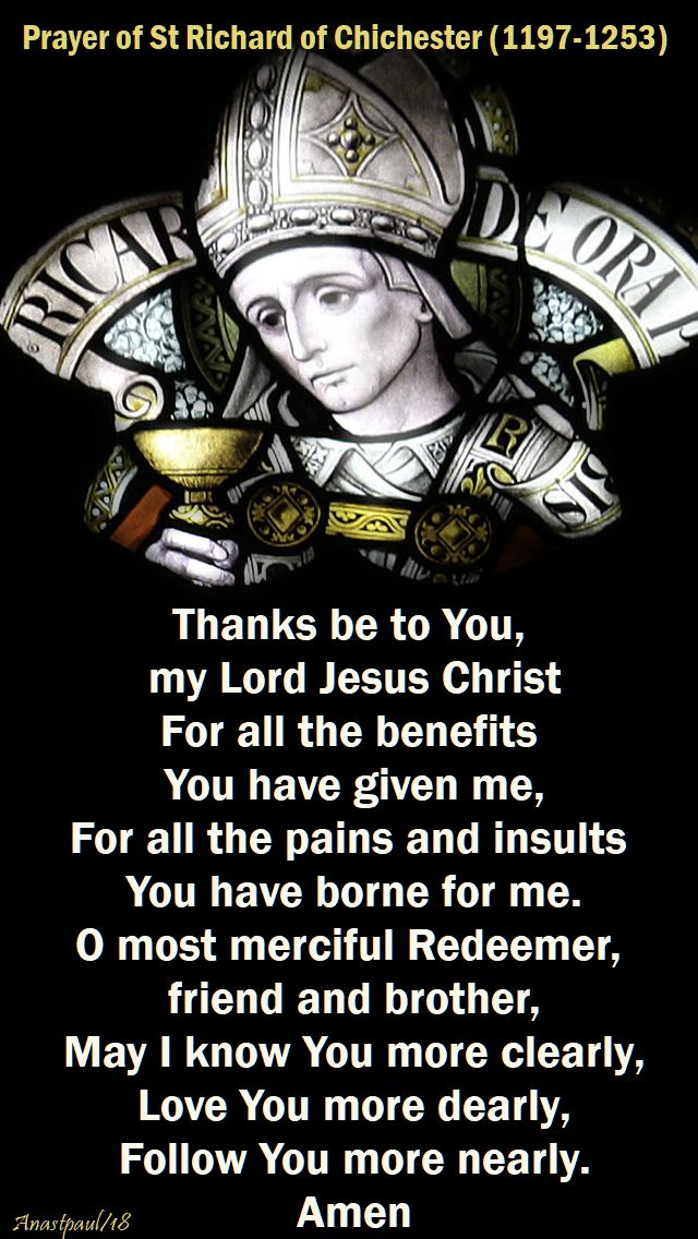 thanks be to you my lord jesus christ - st richard of chichester - 3 april 2018