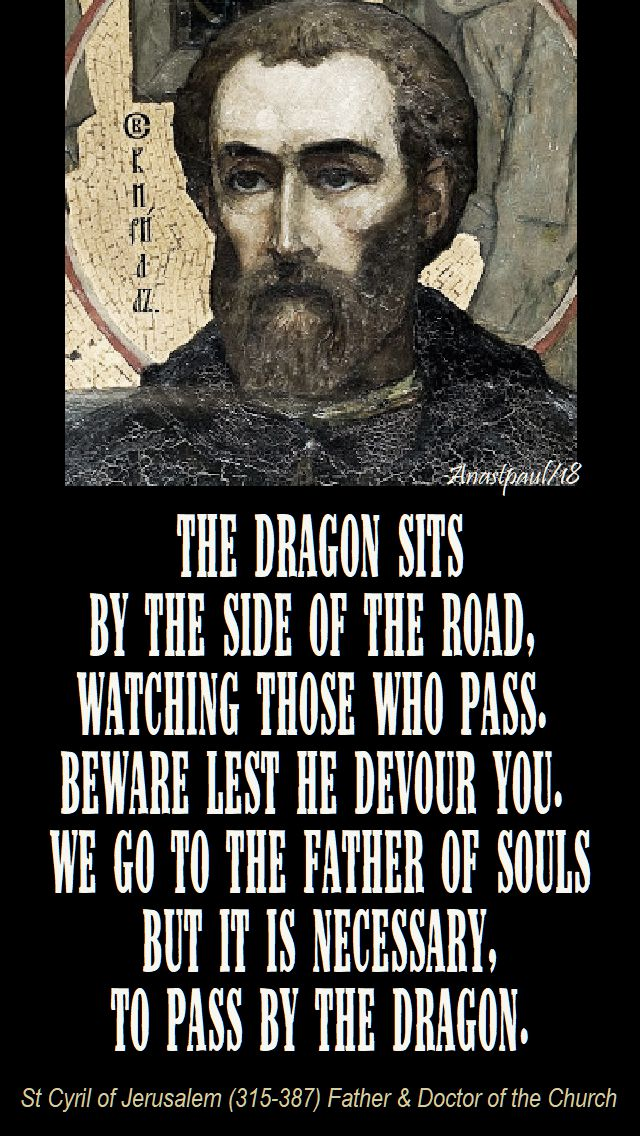 the dragon sits by the side - st cyril of jerusalem - 27 april 2018