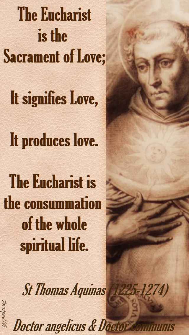 the eucharist is the sacrament of love - st thomas aquinas - 6 april 2018