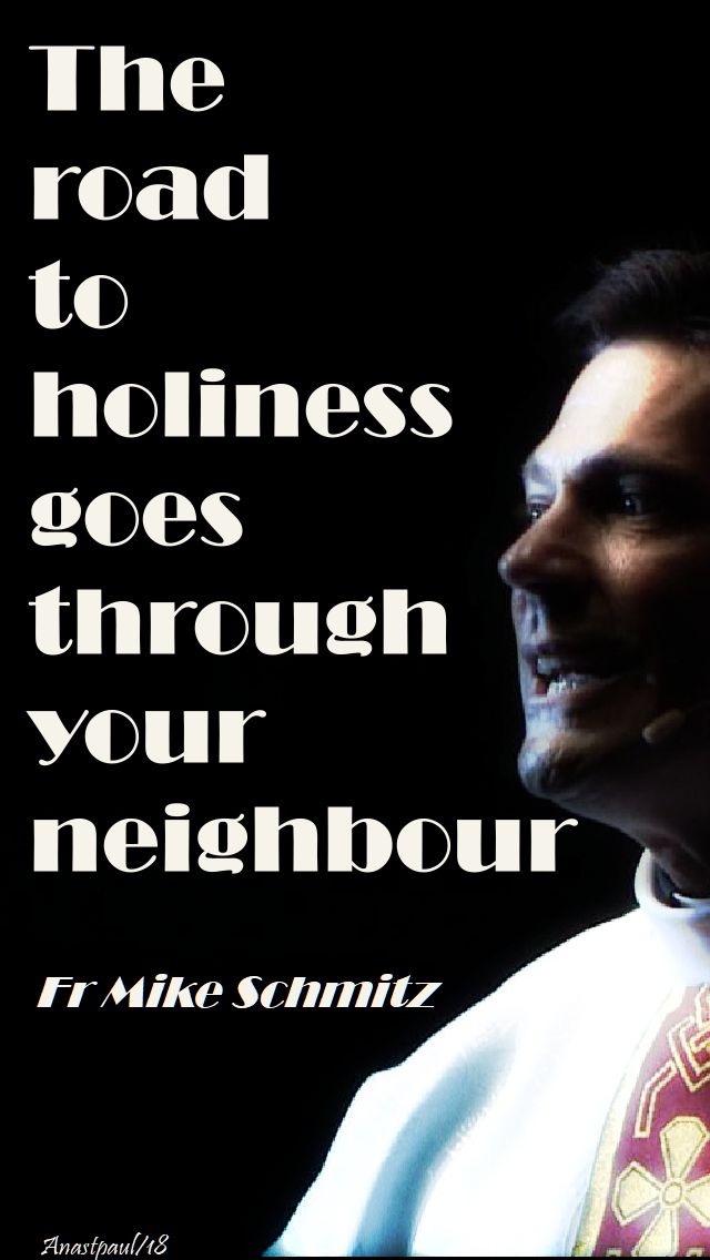 the road to holiness - fr mike schmitz - 19 april 2018