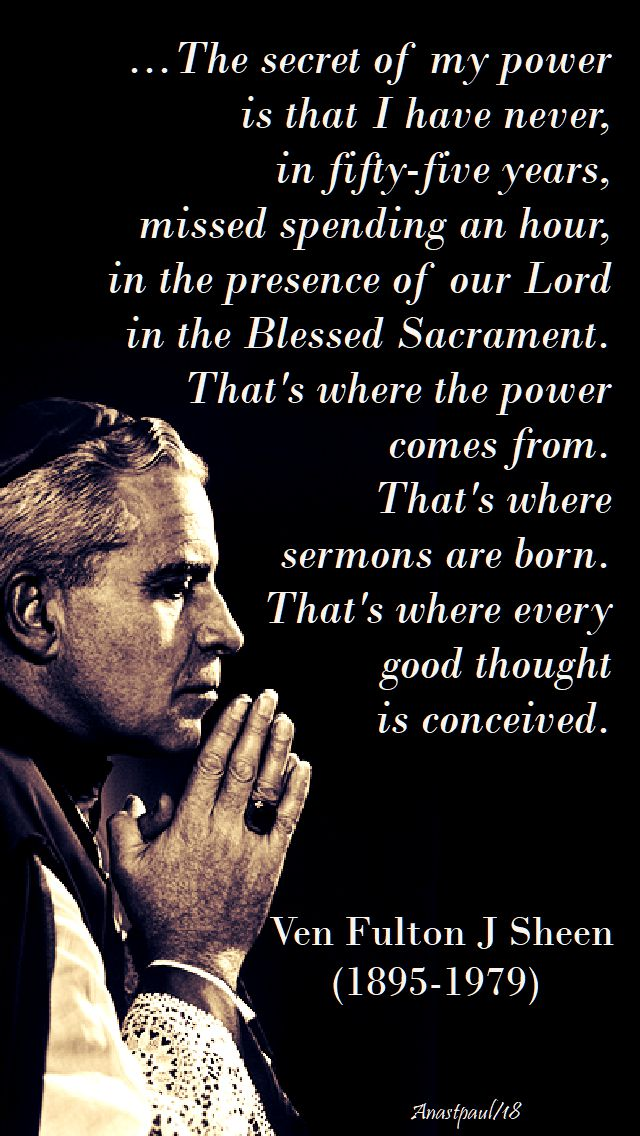 the secret of my power - ven fulton j sheen - 17 april 2018