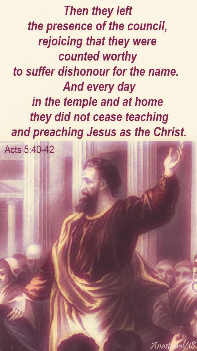 then they left the presence - acts 5 40-42