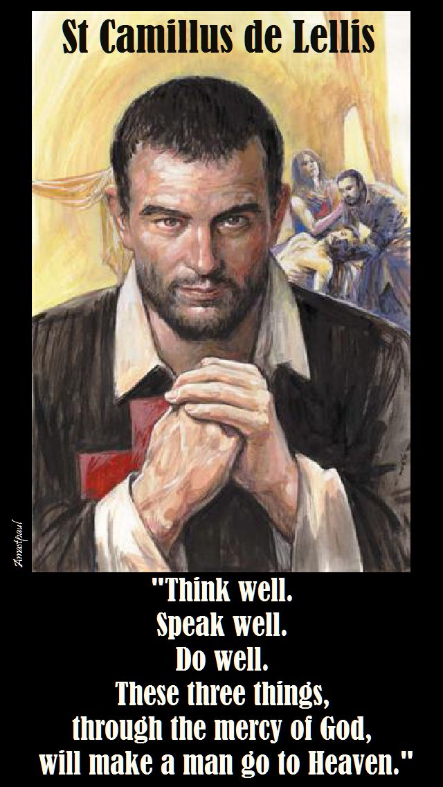 think well speak well do well-st camillus de lellis