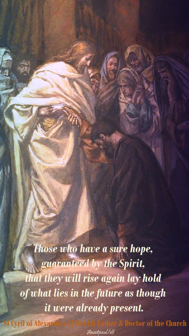 those who have sure hope - st cyril of alexandria - easter thursday - 5 april 2018