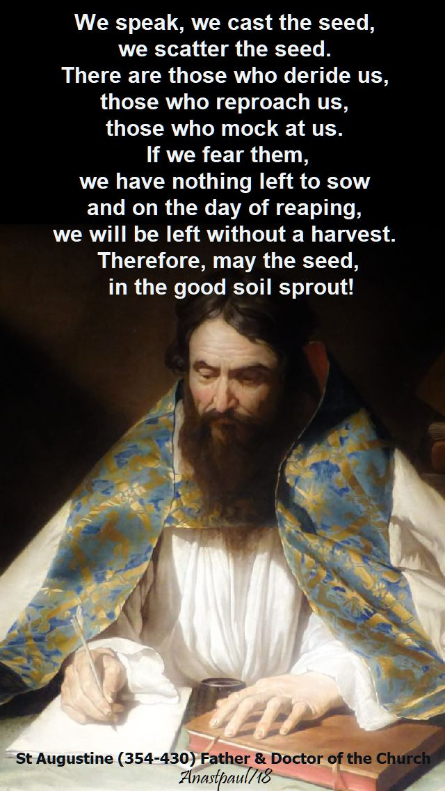 we speak, we cast the seed - st augustine - 7 april 2018 - easter saturday