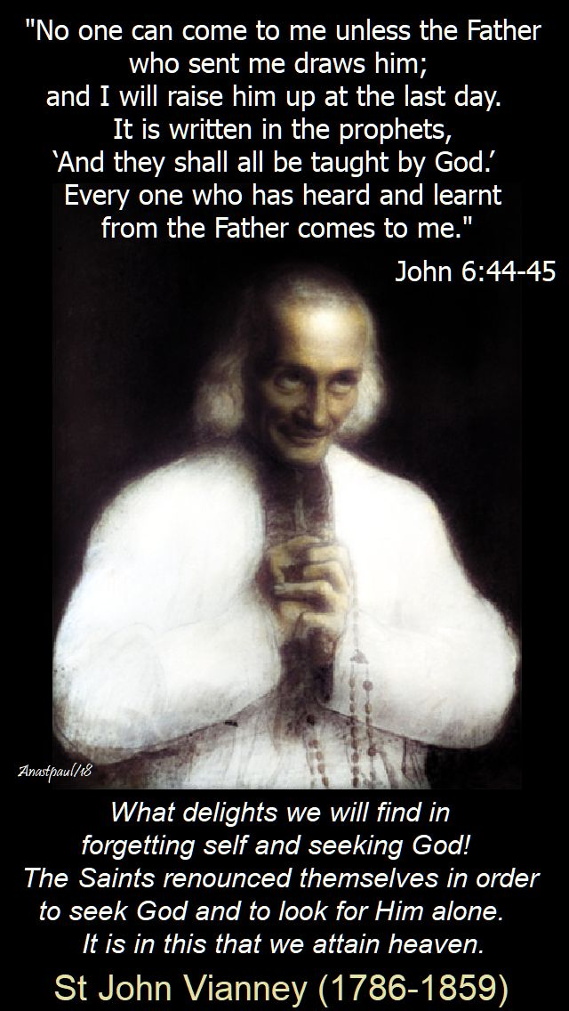 what delights we will find in forgetting self - st john vianney - 19 april 2018