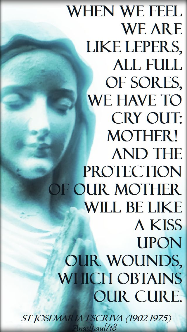 when we feel we are like lepers - st josemaria no 2- 27 april 2018