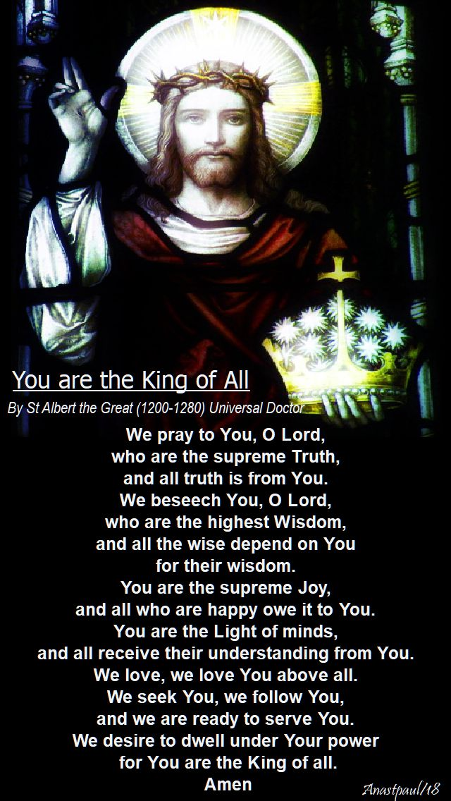 you are the king of all by st albert the great - 12 april 2018