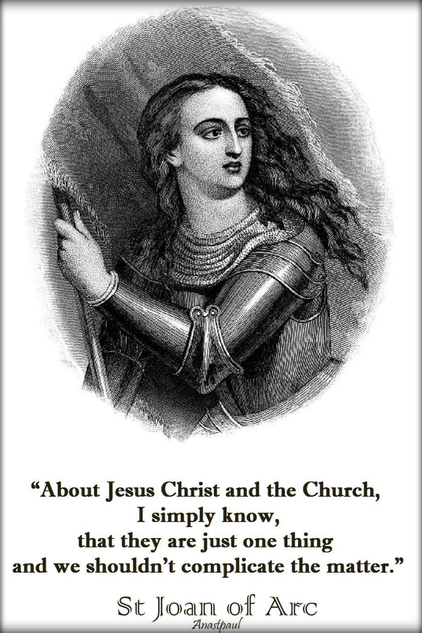 about-jesus-christ-and-the-church-st-joan-of-arc-30 may 2018