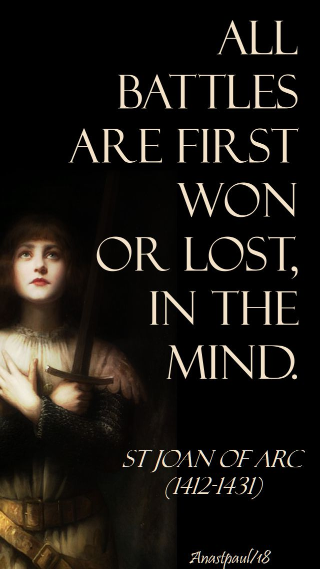 all battles are first won - st joan of arc - 30 mary 2018