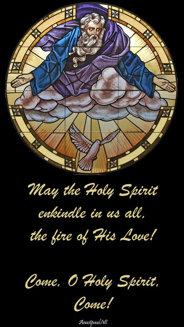 come o holy spirit - 20 may 2018 pentecost sunday