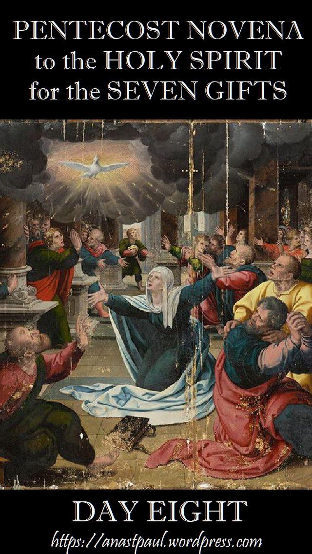 DAY eight pentecost novena - 18 MAY 2018