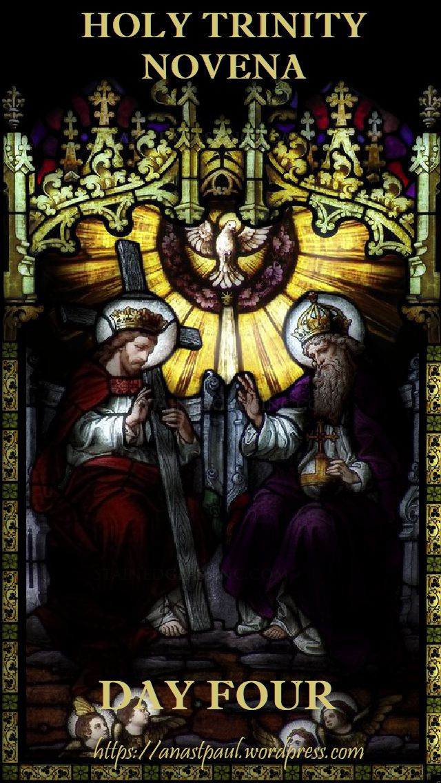 DAY FOUR - HOLY TRINITY NOVENA - 21 MAY 2018