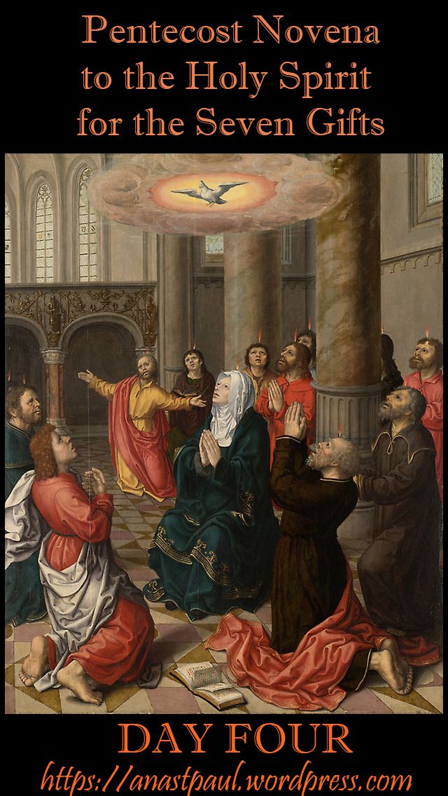 day four - pentecost novena - 14 may 2018