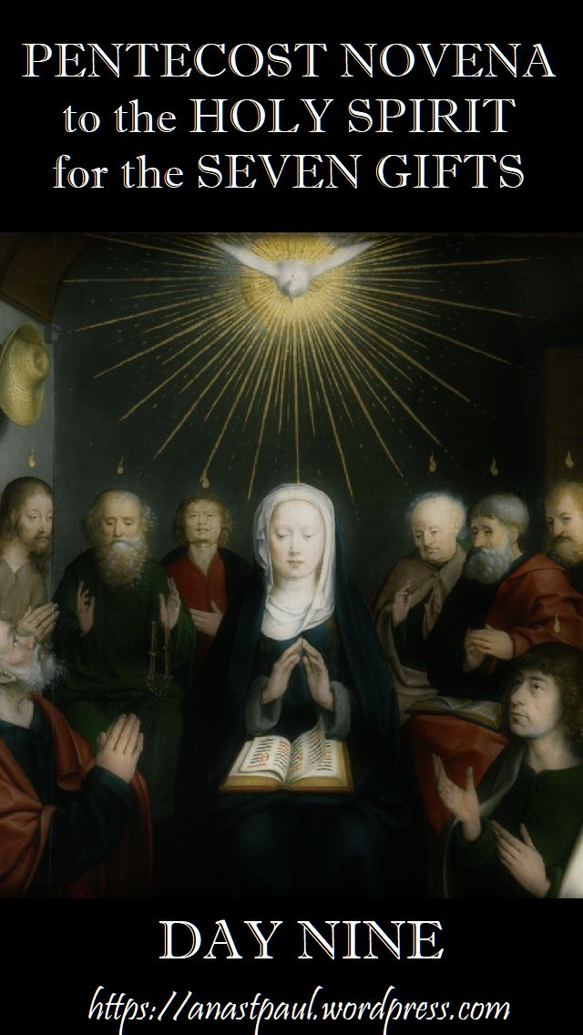 DAY nine pentecost novena - 19 MAY 2018- somehow i made two