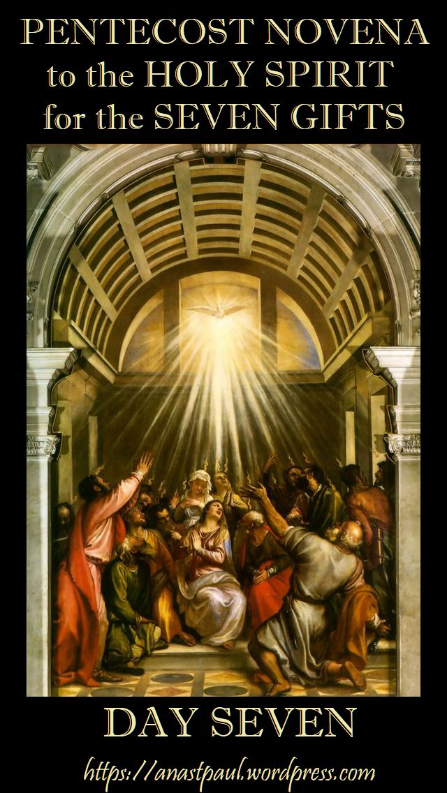 DAY seven pentecost novena - 17 MAY 2018