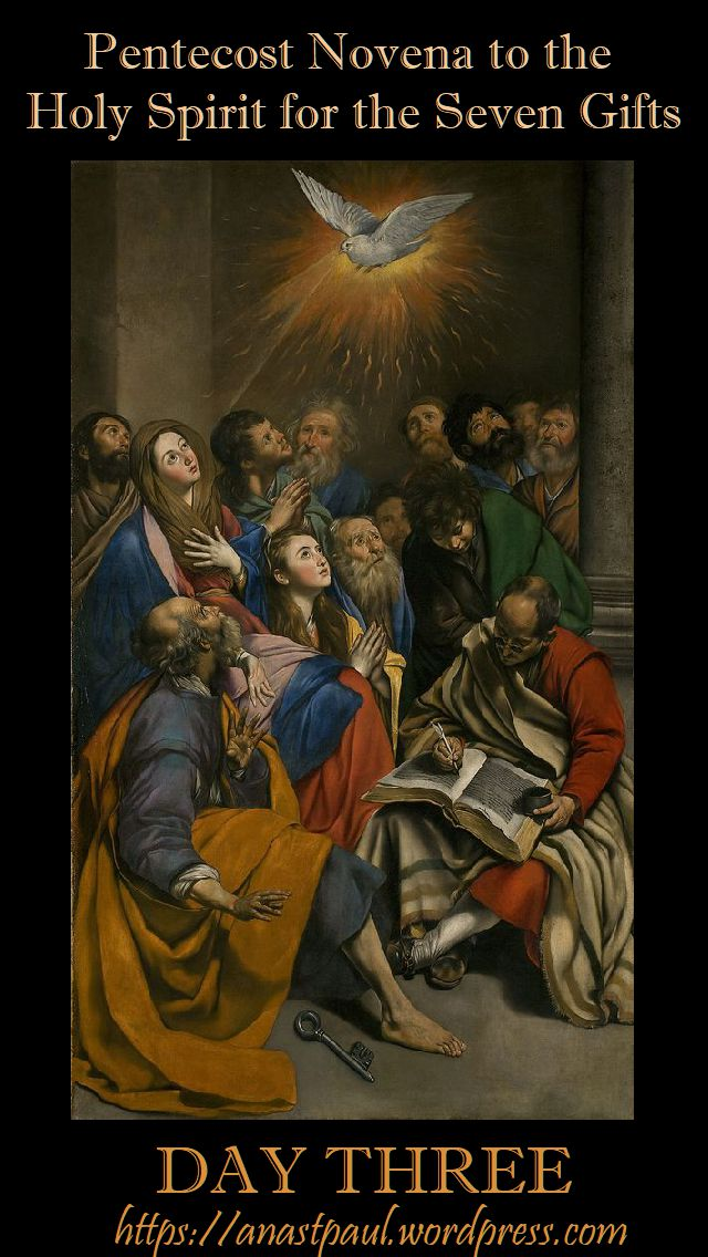 day three - pentecost novena - 13 may 2018