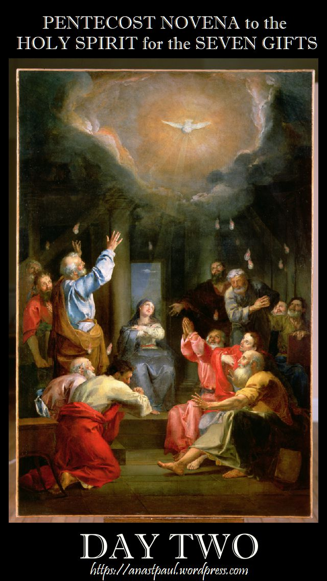 day two - pentecost novena - 12 may 2018
