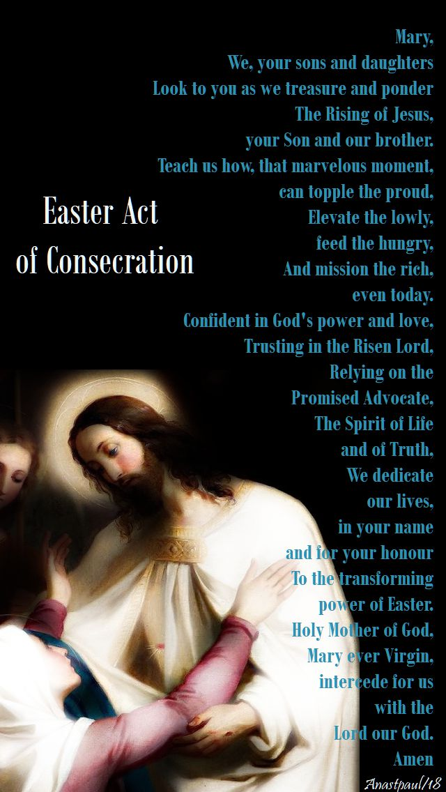 easter act of consecration - no 2 - tuesday of the 6th week of easter - 8 may 2018