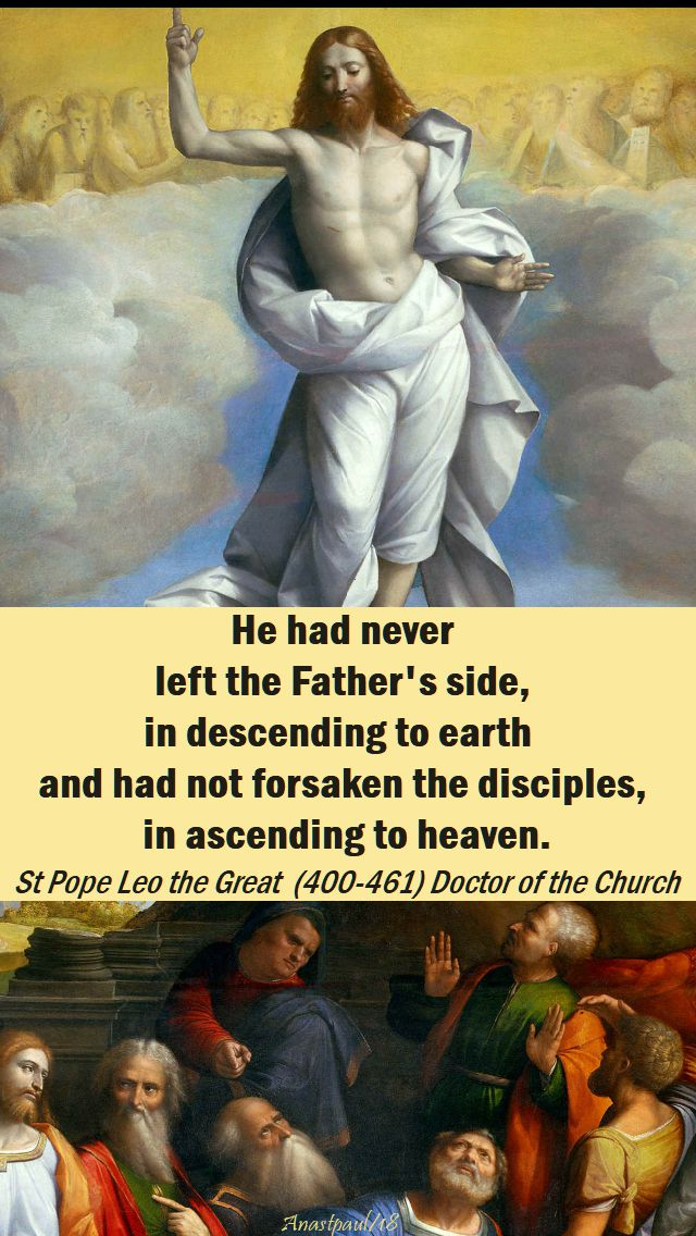 he had never left the father's side - st pope leo the great - 14 may 2018