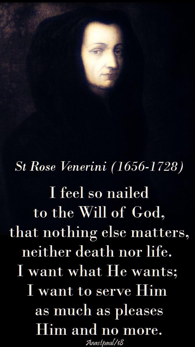 i feel so nailed to the will of god - st rose venerini - 7 may 2018