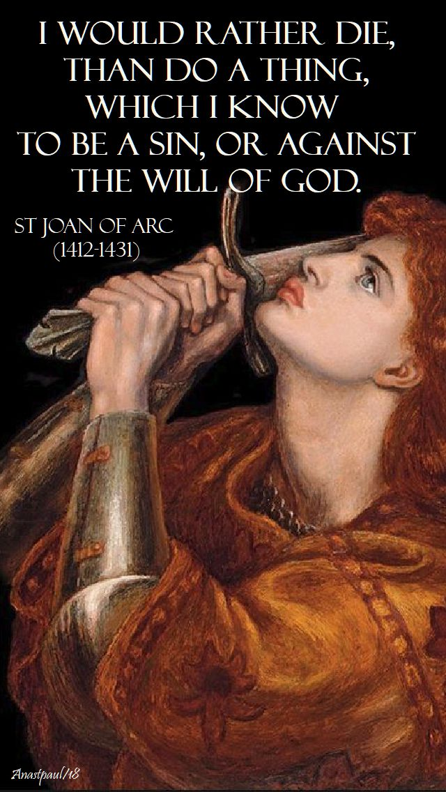 i would rather die =st joan of arc - 30 may 2018