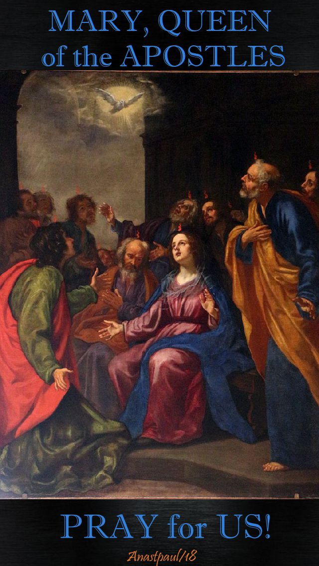 mary queen of the apostles pray for us - 23 may 2018
