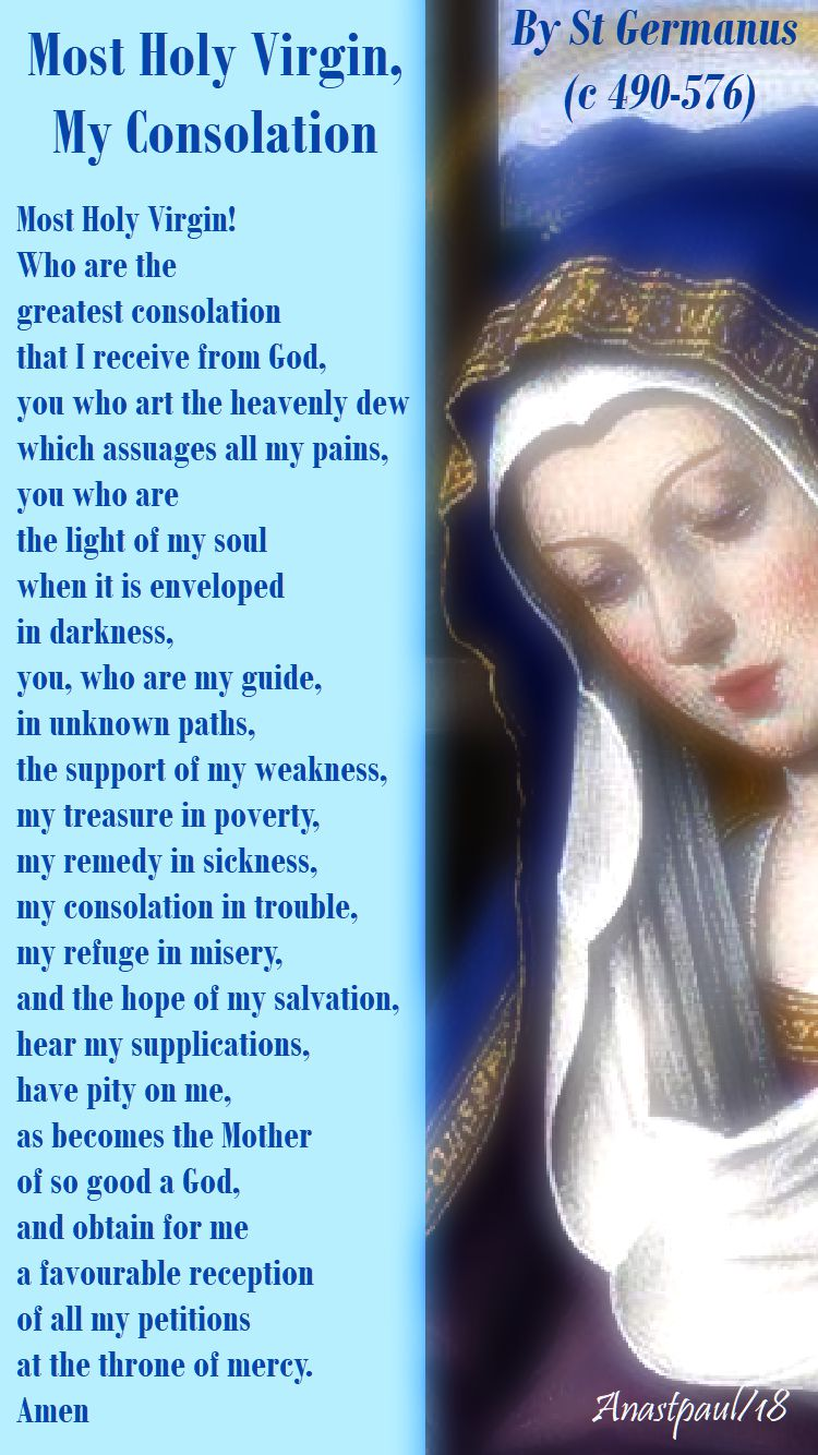 most holy virgin my consolation by st germanus - 28 may 2018