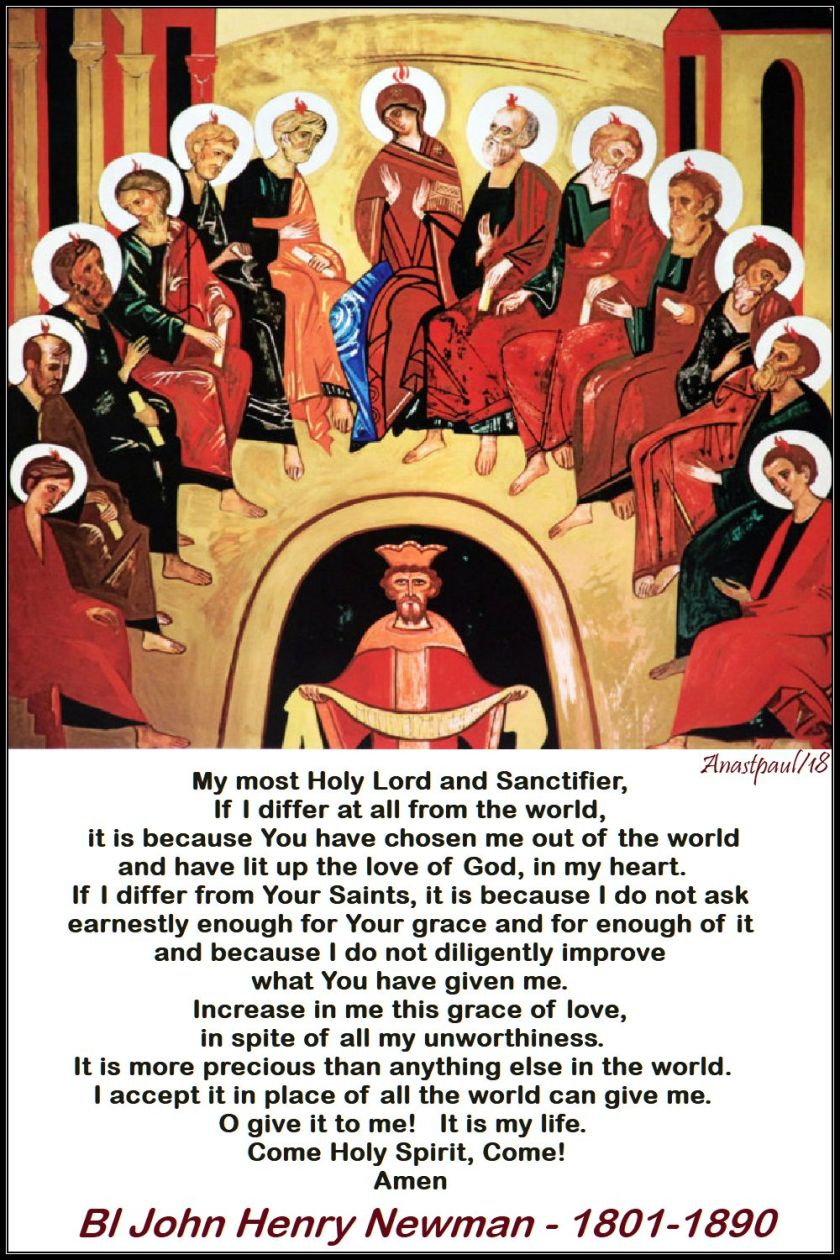 my most holy lord and sanctifier - bl j h newman - 20 may 2018 - pentecost