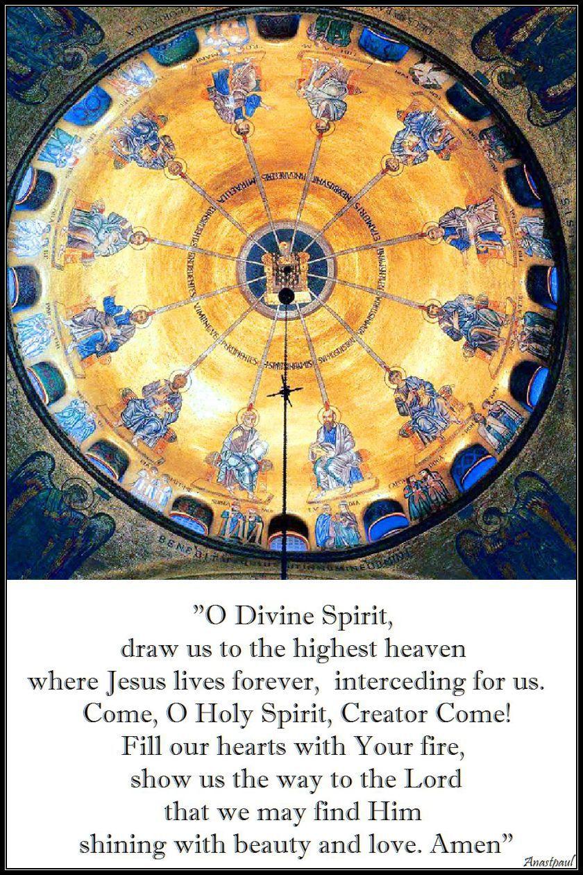 o-divine-spirit, draw us to the highest heaven - 4 june 2017 - pentecost sunday
