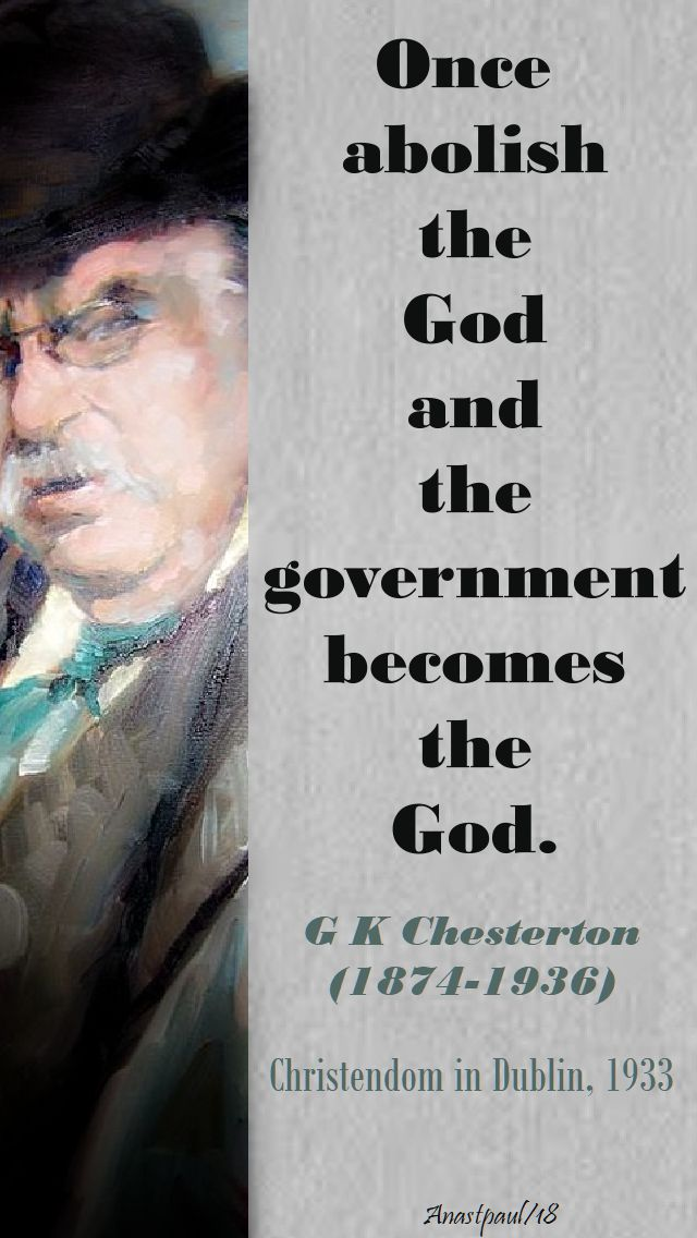 once abolish the god - seeking g k chesterton part tow - 8 may 2018