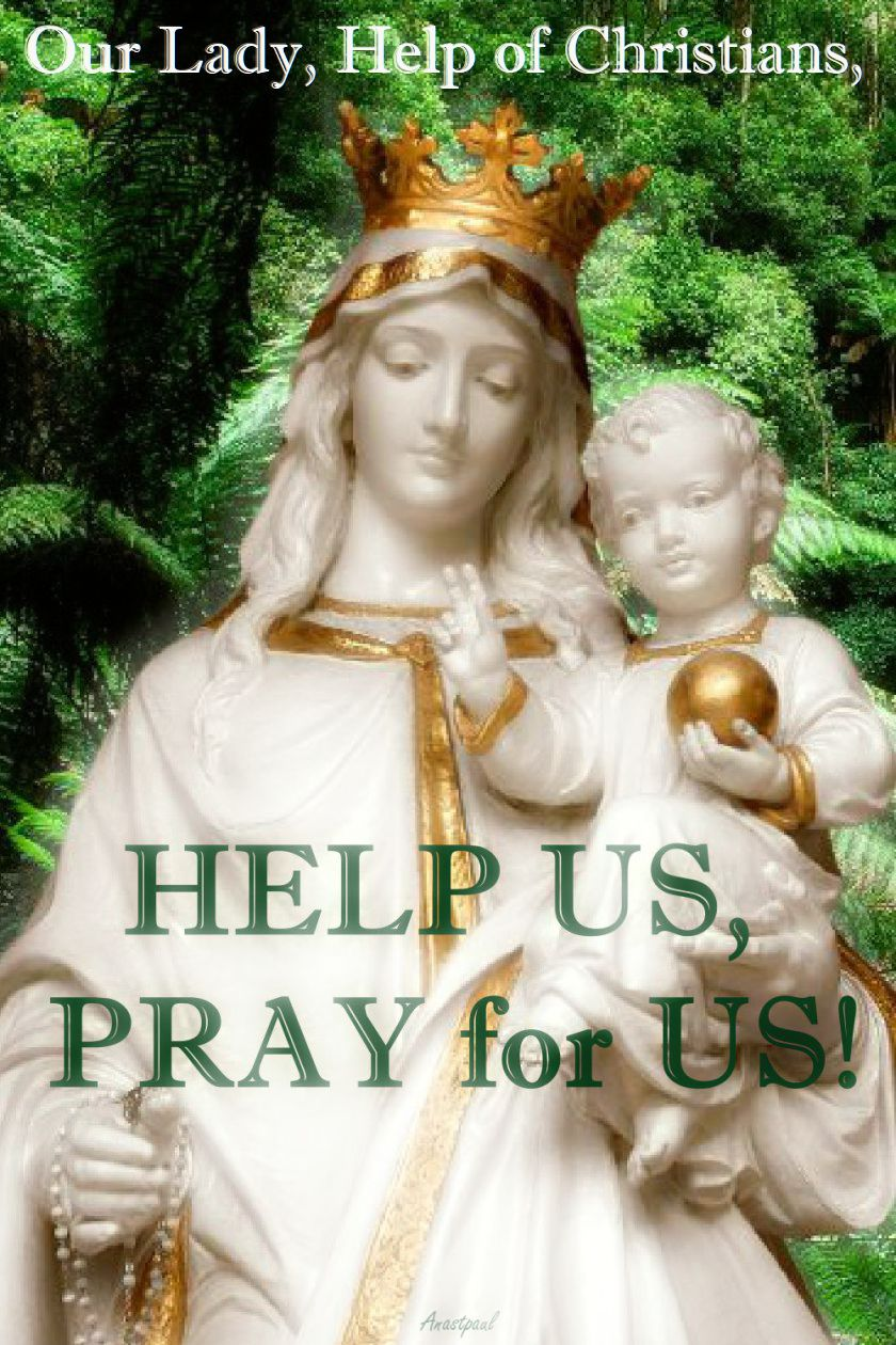 our-lady-help-of-christians-pray-for-us-24 may 2018jpg