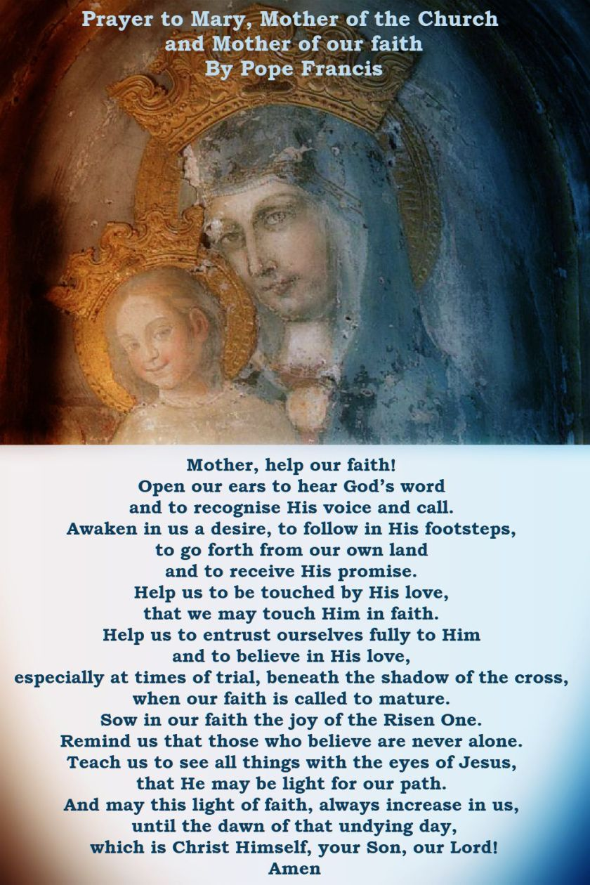 prayer to mary, mother of the church and mother of our faith - pope francis - 21 may 2018 - memorial of mater ecclesiae