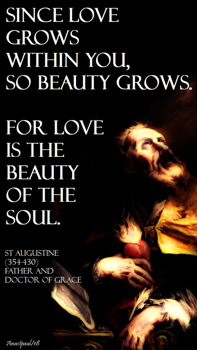 since love grows within you - st augustine - 3 may 2018