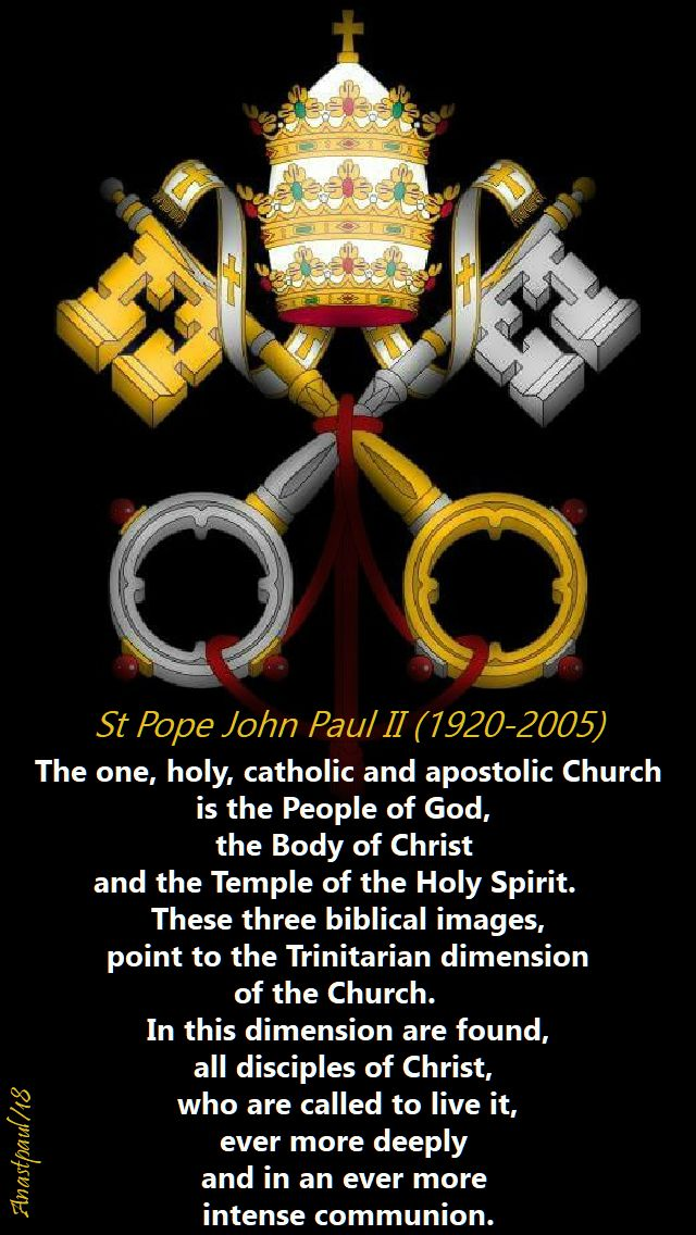 the one holy catholic and apostolic church - st john paul - 27 may 2018 - trinity sunday