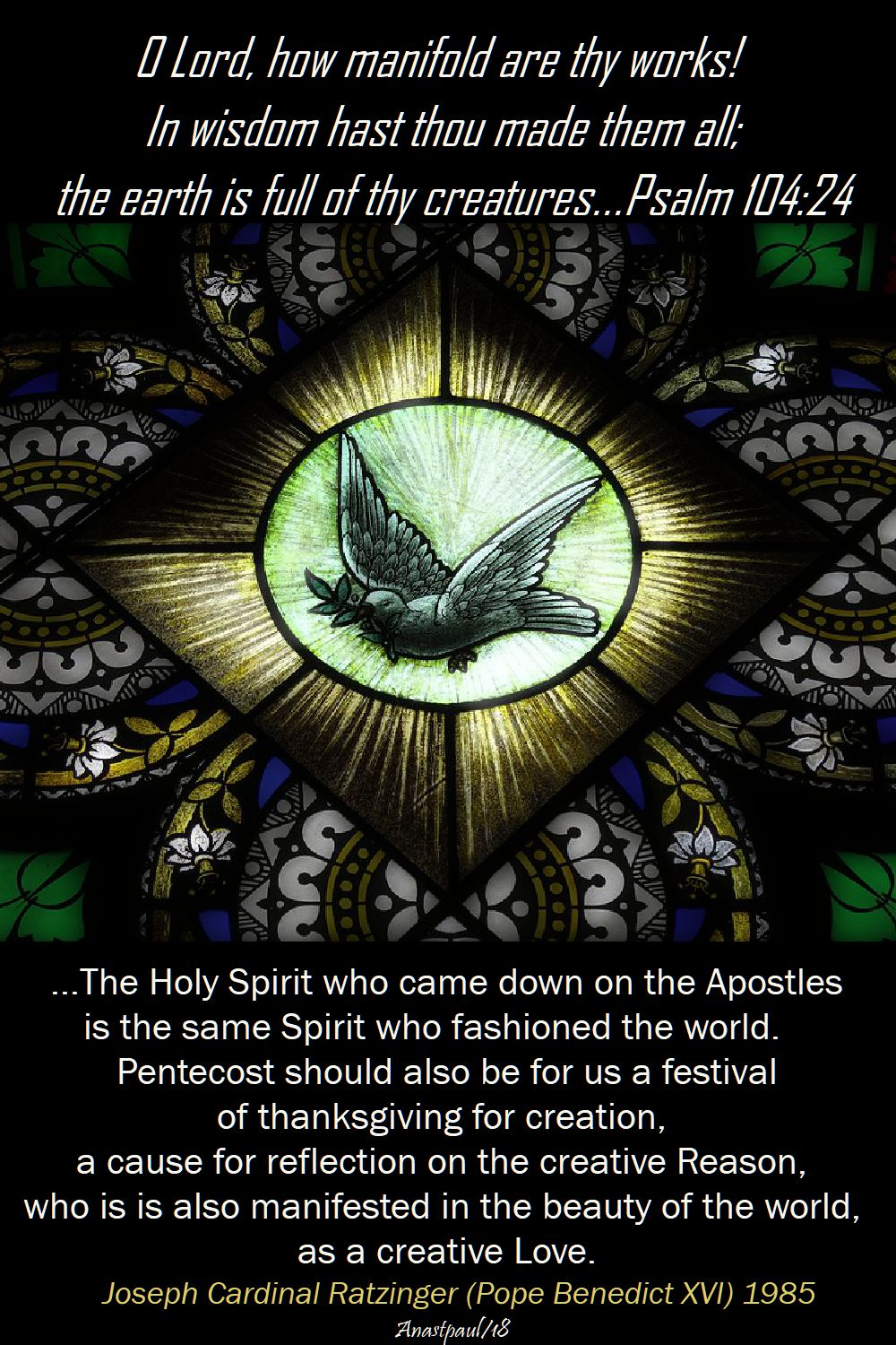 theholy spirit who came down on the apostles - pope benedict - 20 may 2018 and psalm 104 24
