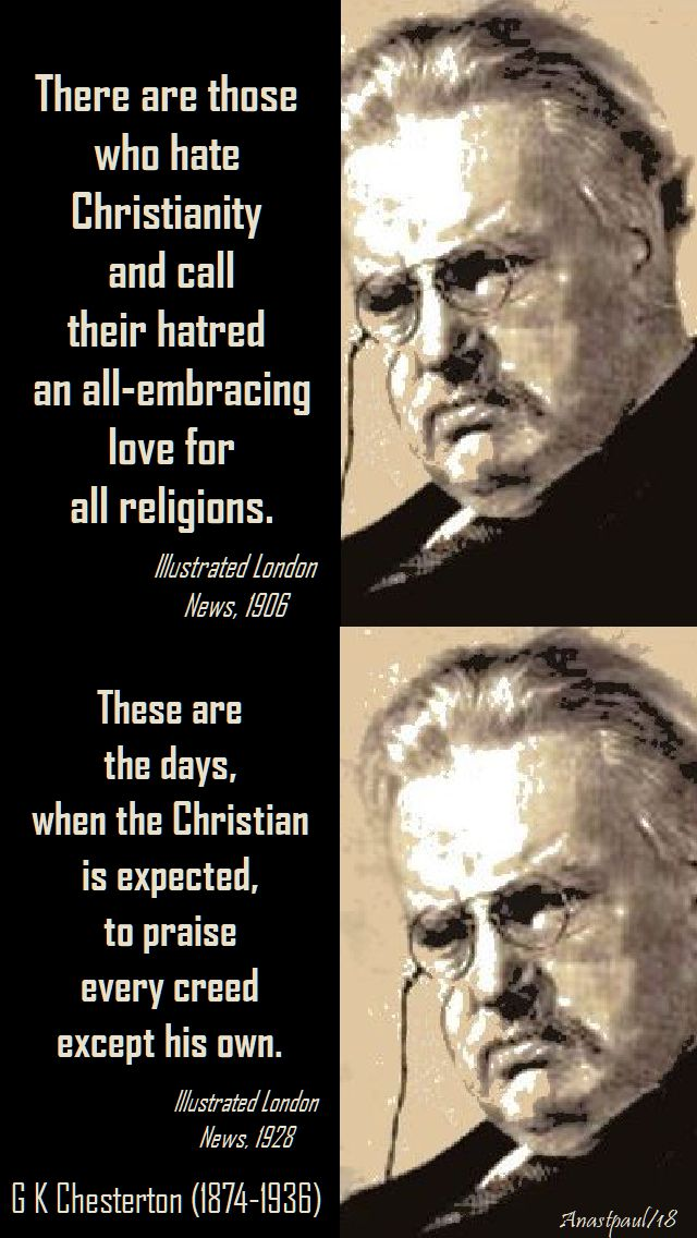 these are the days & there are those who hate - seeking chesterton part two - 8 may 2018