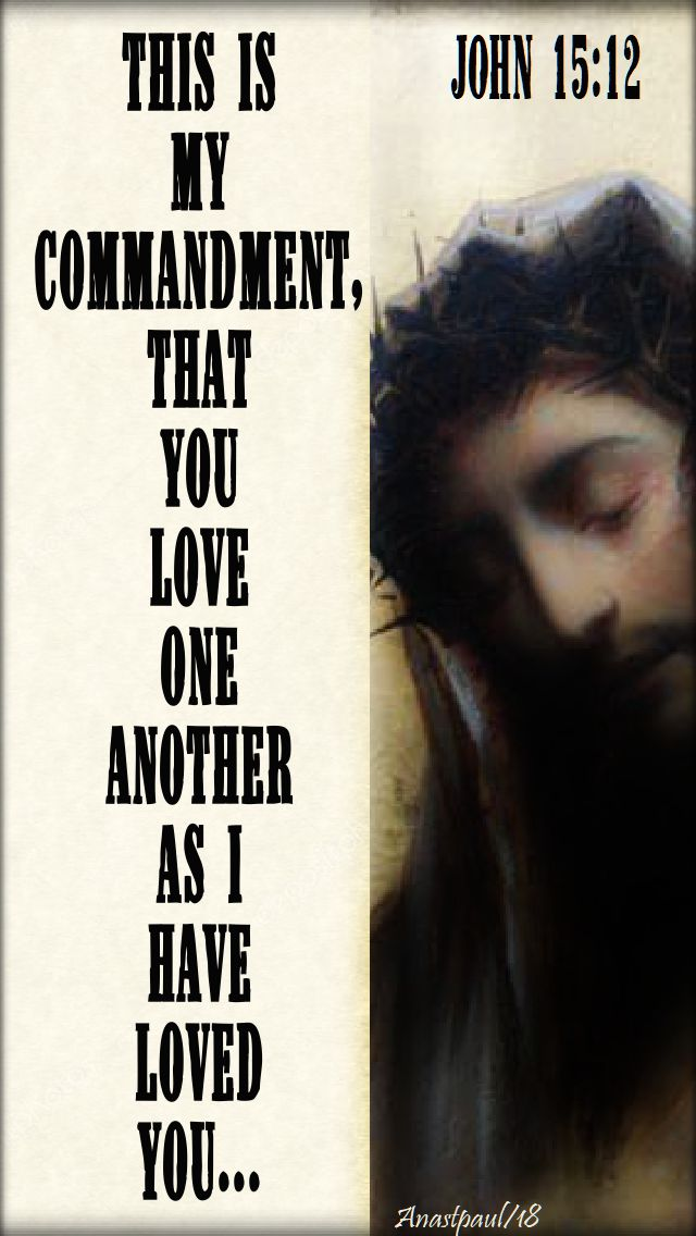 this is my commandment - john 15 12