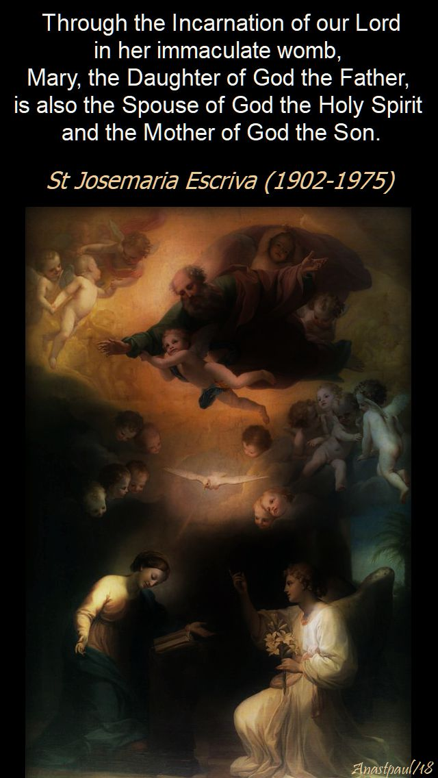 through the incarnation of our lord - st josemaria - 3 may 2018