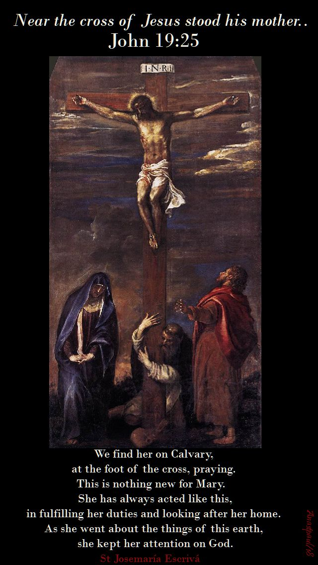 we find her on calvary - st josemaria - 16 may 2018