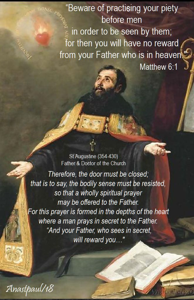 beware of practising your piety - therefore the door must be closed - st augustine - 20 june 2018