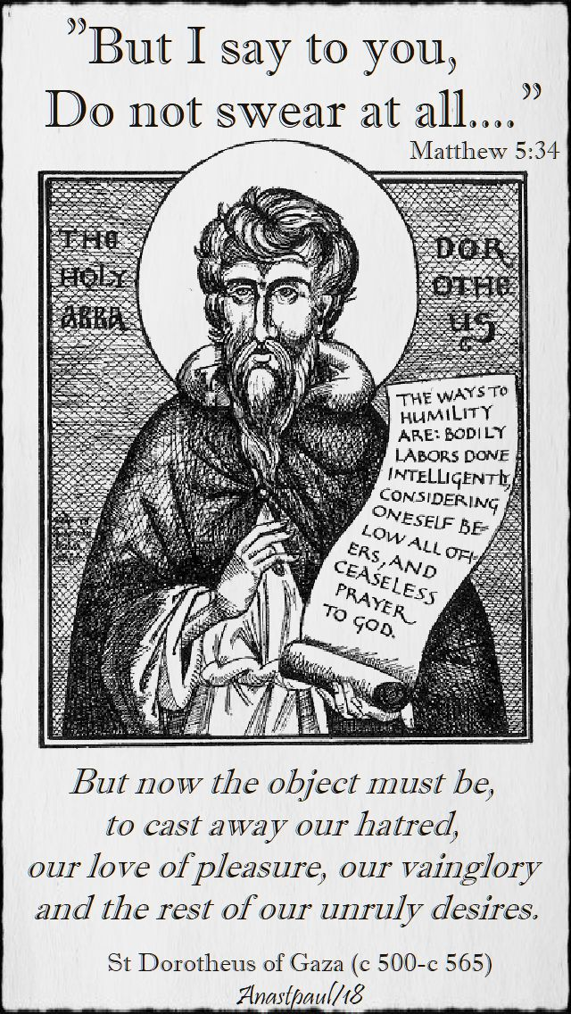 but i say to you matthew 5 34 - but now the object must be - st dorotheus of gaza - 16 june 2018